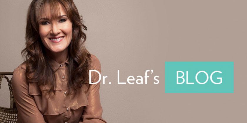 Dr. Leaf's Blog