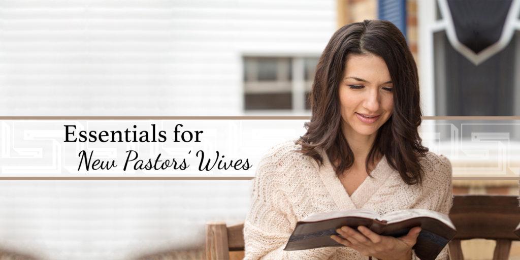 Essentials for Pastors Wives
