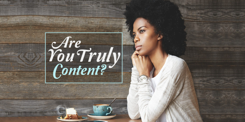 Are You Truly Content
