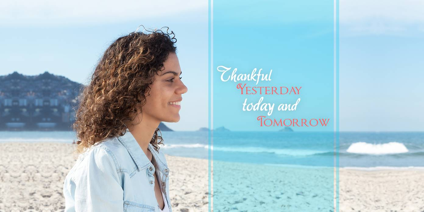 Thankful Yesterday, Today, and Tomorrow | Lois Evans