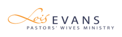 Lois Evans - Pastors Wives Ministry
